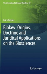 Omslag - Biolaw: Origins, Doctrine and Juridical Applications on the Biosciences