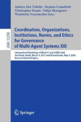 Omslag - Coordination, Organizations, Institutions, Norms, and Ethics for Governance of Multi-Agent Systems XIII