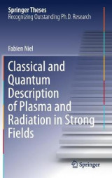 Omslag - Classical and Quantum Description of Plasma and Radiation in Strong Fields