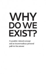 Omslag - Why Do We Exist?