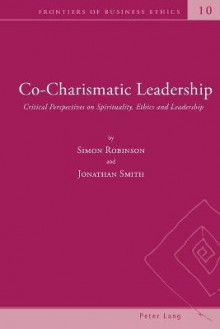 Co-Charismatic Leadership av Simon Robinson og Jonathan Smith (Heftet)