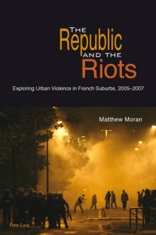 The Republic and the Riots av Matthew Moran (Heftet)