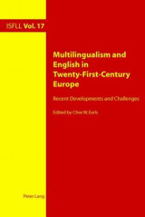 Omslag - Multilingualism and English in Twenty-First-Century Europe
