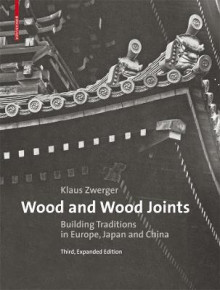Wood and Wood Joints av Klaus Zwerger (Innbundet)