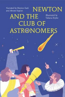 Newton and the Club of Astronomers (Innbundet)