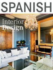 Spanish Interior Design av Michelle Galindo (Innbundet)