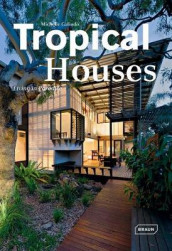 Tropical Houses av Michelle Galindo (Innbundet)