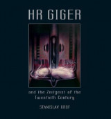 Omslag - HR Giger and the Zeitgeist of the Twentieth Century