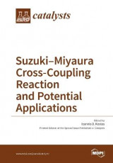Omslag - Suzuki-Miyaura Cross-Coupling Reaction and Potential Applications