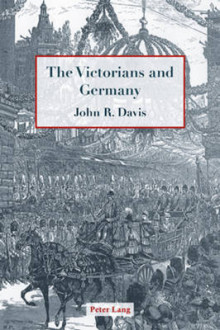 The Victorians and Germany av John R. Davis (Heftet)