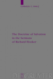The Doctrine of Salvation in the Sermons of Richard Hooker av Corneliu C. Simut (Innbundet)
