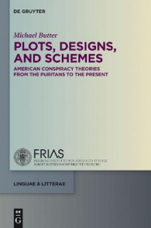 Plots, Designs, and Schemes av Michael Butter (Innbundet)