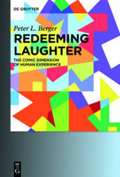 Redeeming Laughter av Peter L. Berger (Heftet)