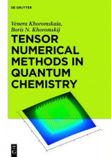 Omslag - Tensor Numerical Methods in Quantum Chemistry