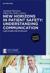 Omslag - New Horizons in Patient Safety: Understanding Communication