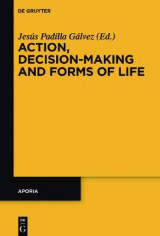Omslag - Action, Decision-Making and Forms of Life