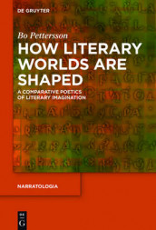 How Literary Worlds Are Shaped av Bo Pettersson (Innbundet)