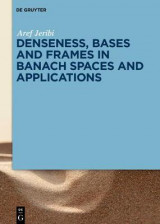 Omslag - Denseness, Bases and Frames in Banach Spaces and Applications