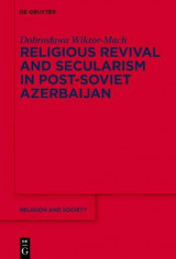 Omslag - Religious Revival and Secularism in Post-Soviet Azerbaijan