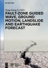 Omslag - Fault-Zone Guided Wave, Ground Motion, Landslide and Earthquake Forecast