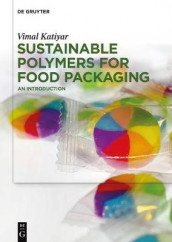 Sustainable Polymers for Food Packaging av Vimal Katiyar (Innbundet)