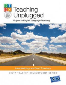 Teaching Unplugged av Luke Meddings og Scott Thornbury (Heftet)