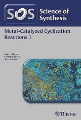 Omslag - Science of Synthesis: Metal-Catalyzed Cyclization Reactions: Vol. 1