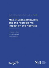Omslag - Milk, Mucosal Immunity and the Microbiome: Impact on the Neonate