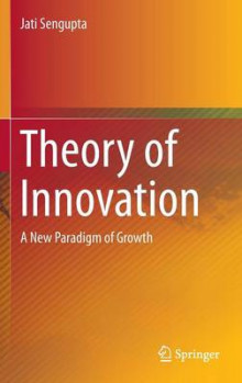 Theory of Innovation av Jati K. Sengupta (Innbundet)