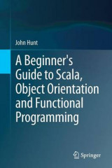 Omslag - A Beginner's Guide to Scala, Object Orientation and Functional Programming