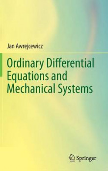Ordinary Differential Equations and Mechanical Systems av Jan Awrejcewicz (Innbundet)