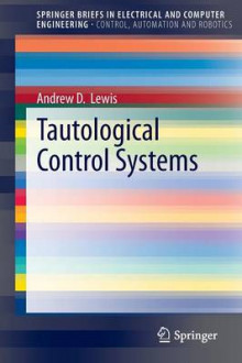 Tautological Control Systems av Andrew Lewis (Heftet)