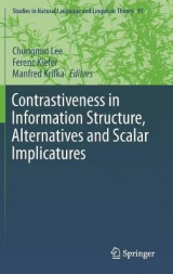 Omslag - Contrastiveness in Information Structure, Alternatives and Scalar Implicatures 2016