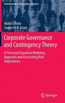 Corporate Governance and Contingency Theory av Abdul Ghofar og Sardar M. N. Islam (Innbundet)