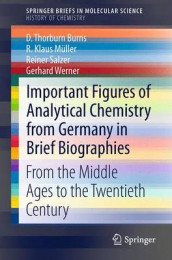 Important Figures of Analytical Chemistry from Germany in Brief Biographies av D. Thorburn Burns, R. Klaus Muller, Reiner Salzer og Gerhard Werner (Heftet)