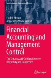 Financial Accounting and Management Control av Fredrik Nilsson og Anna-Karin Stockenstrand (Innbundet)