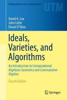Ideals, Varieties, and Algorithms av David A. Cox, Donal O'Shea og John Little (Innbundet)