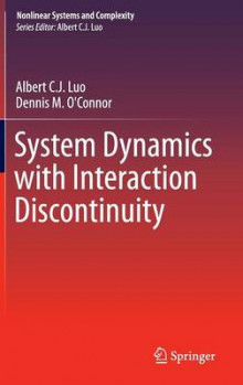 System Dynamics with Interaction Discontinuity 2015 av Albert Luo og Dennis M. O'Connor (Innbundet)