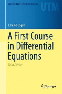 A First Course in Differential Equations av J. David Logan (Innbundet)