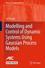 Omslag - Modelling and Control of Dynamic Systems Using Gaussian Process Models 2016