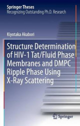 Omslag - Structure Determination of HIV-1 Tat/Fluid Phase Membranes and DMPC Ripple Phase Using X-Ray Scattering 2015
