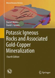 Potassic Igneous Rocks and Associated Gold-Copper Mineralization 2016 av Daniel Muller og David I. Groves (Innbundet)