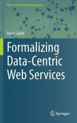 Omslag - Formalizing Data-Centric Web Services 2015