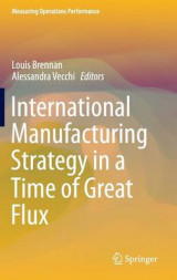 Omslag - International Manufacturing Strategy in a Time of Great Flux 2017