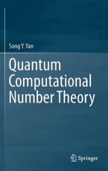 Quantum Computational Number Theory 2015 av Song Y. Yan (Innbundet)
