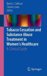 Omslag - Tobacco Cessation and Substance Abuse Treatment in Women's Healthcare 2016