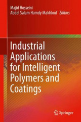 Omslag - Industrial Applications for Intelligent Polymers and Coatings 2016