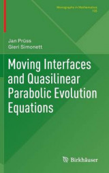 Omslag - Moving Interfaces and Quasilinear Parabolic Evolution Equations 2016