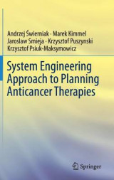 Omslag - System Engineering Approach to Planning Anticancer Therapies 2016