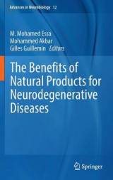 Omslag - The Benefits of Natural Products for Neurodegenerative Diseases 2016